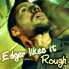 Edgar liks it rough by CarnieBoys