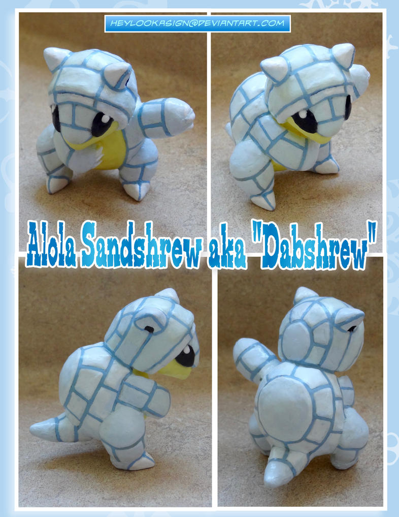 Alola Sandshrew aka DABSHREW by HeyLookASign