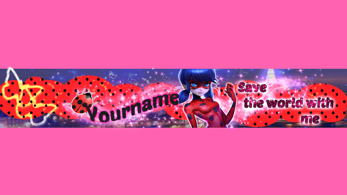 banner youtube editable miraculous ladybug by fineprincess100 on