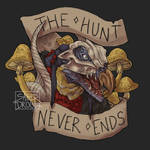 The Hunt Never Ends