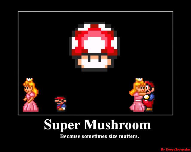 Super Mushroom Demotivator by KoopaTroopaInc
