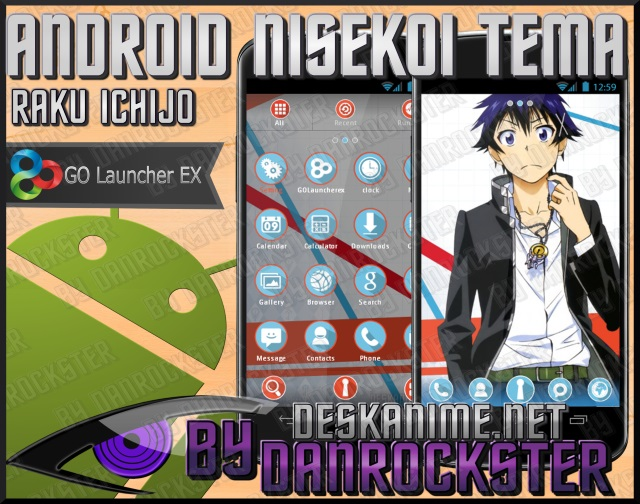 Raku Ichijo Android Theme by Danrockster