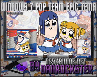 Windows 7 Pop Team Epic Theme by Danrockster