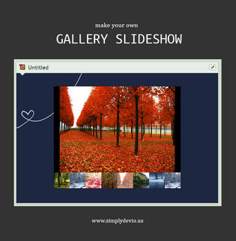 Make a Gallery Slideshow by SimplySilent