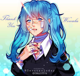 Collab: [Rolling Girl] Thank You, Wowaka~ by Sweetmeloday
