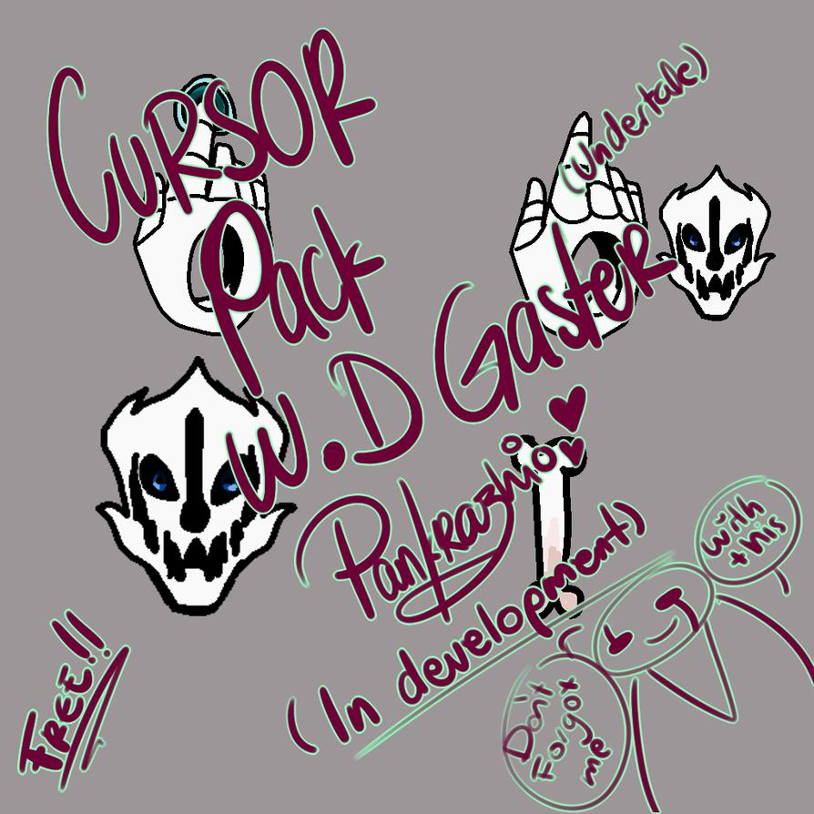 W.D Gaster Pack Cursor by Pankrazhio