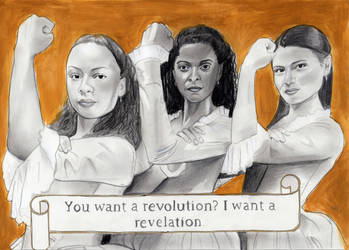You want a revolution? I want a revelation.