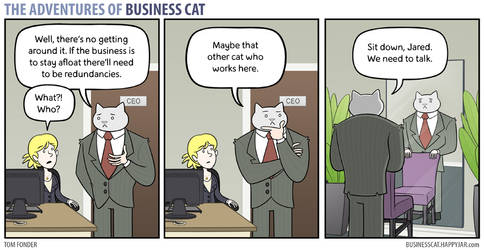 The Adventures of Business Cat - Redundancies by tomfonder