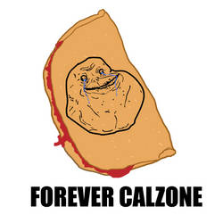 Forever Calzone