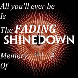 ShineDown Bully lyric banner