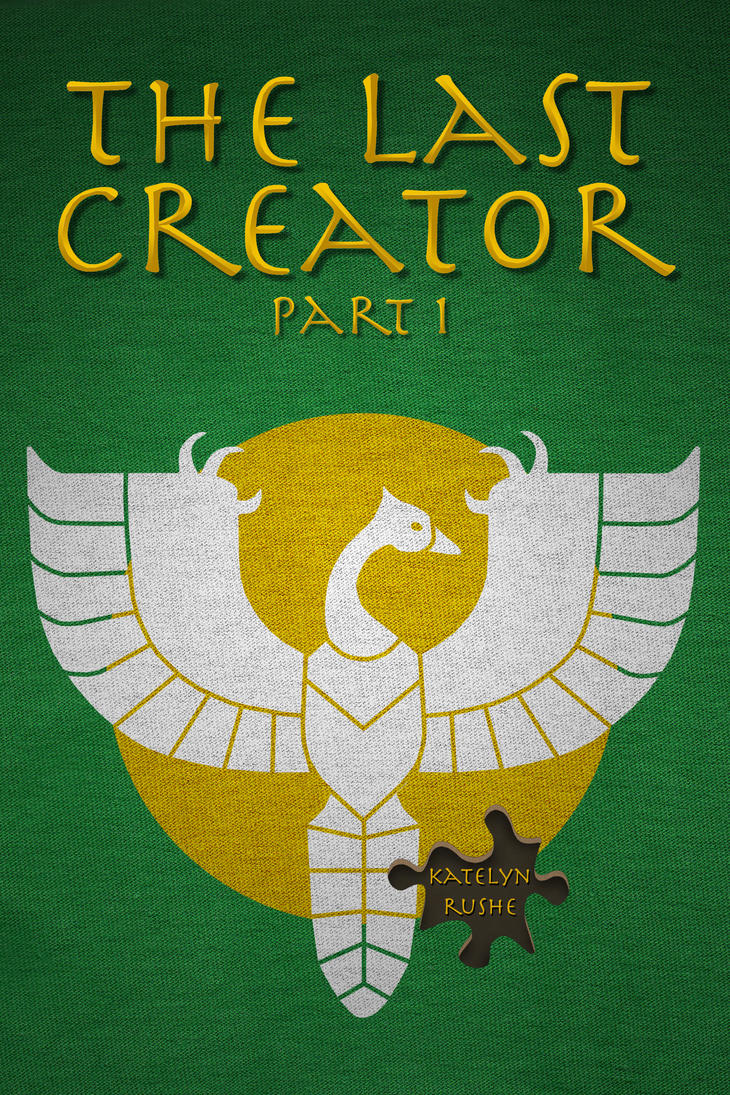 The Last Creator Part 1  -  Front Cover by KRRouse
