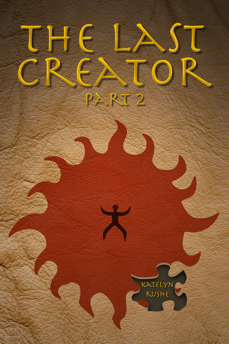 The Last Creator Part 2 - Front Cover by KRRouse