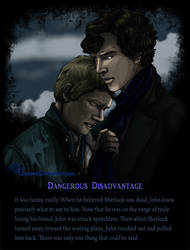 Dangerous Disadvantage ( A Five Sentence Story)