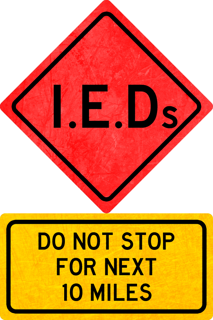 IEDs Road Sign by MouseDenton