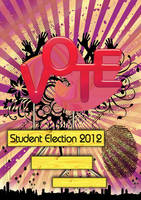 Poster: Student Election 2012 by Truesilvers