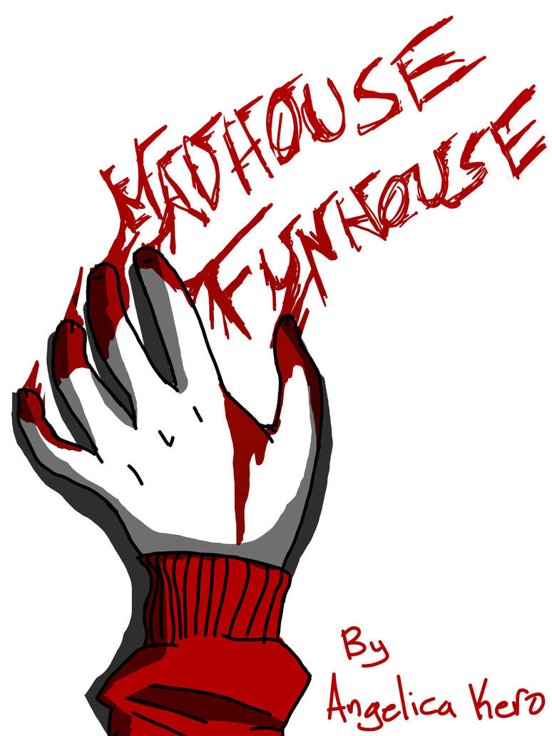 Madhouse Funhouse cover by Geli-K