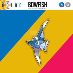 Adlao Region: 098 Bowfish