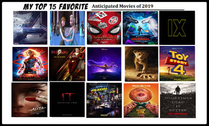 Top 15 Anticipated Movies by MagicalAlchemist17