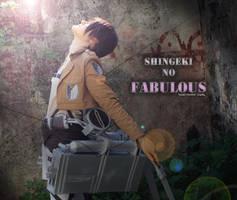 Shingeki no.. FABULOUS! - Attack on Titan by TessaCrownster