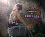 Shingeki no.. FABULOUS! - Attack on Titan