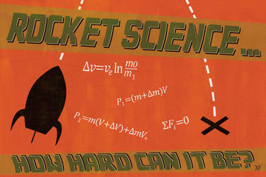 Rocket Science? by mxfaiman
