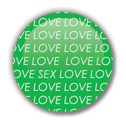 LOVE SEX Badge by Erakis