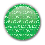 LOVE SEX Badge by Erakis
