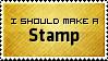 Should Make Stamp by SparkLum