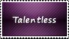 Talentless Stamp by SparkLum