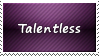 Talentless Stamp by SparkLum