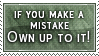 Own Up To Mistakes Stamp by SparkLum