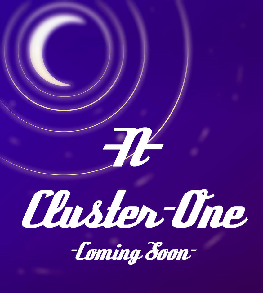 Cluster-One -Coming Soon- by Nebula-One