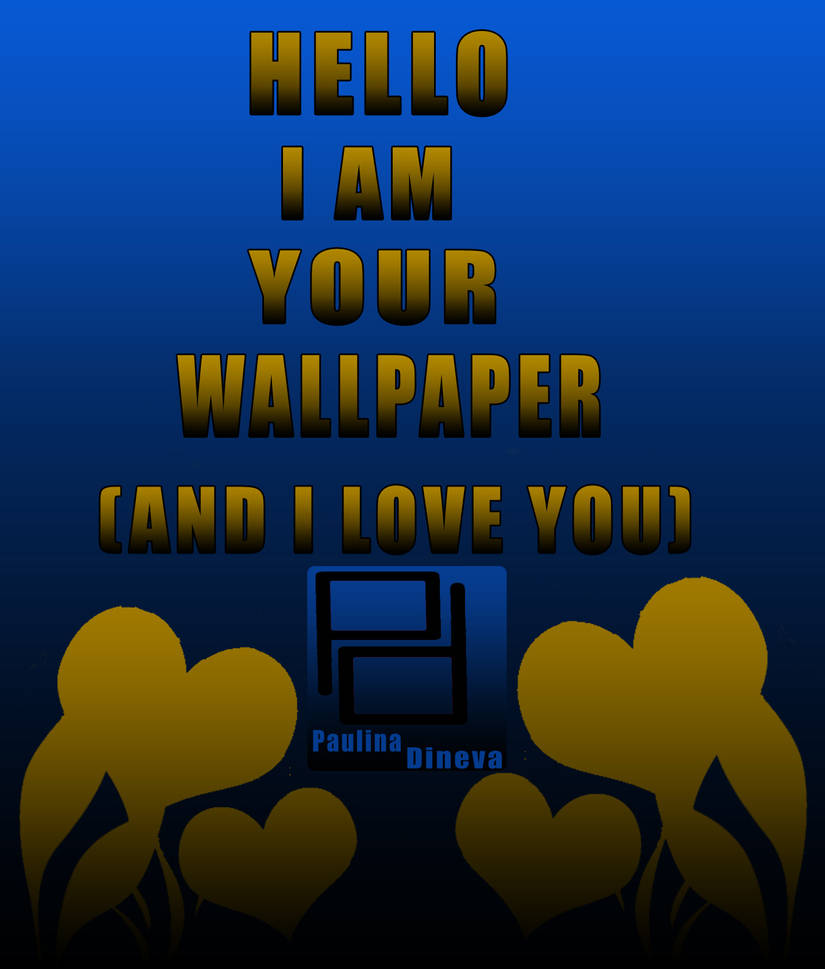 I Am Your Wallpaper By Polikitty On Deviantart