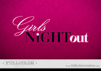Girls Night Out Logo by FullcolorCreative