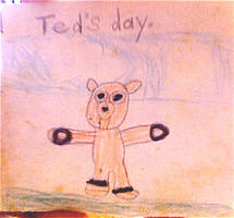 TED'S DAY by me age 5 - cover