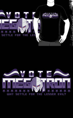 Vote Megatron! (Redbubble)