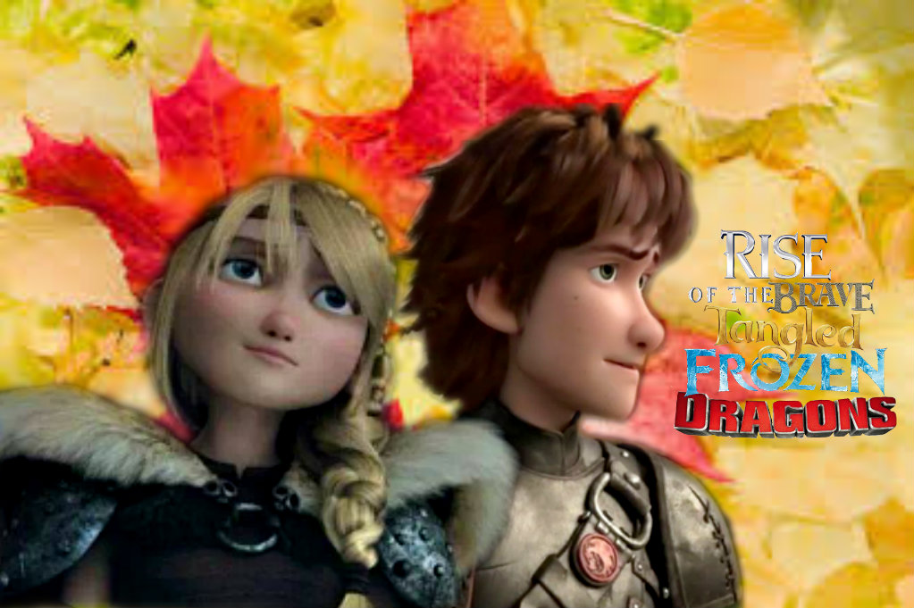 Hiccastrid-Rise of the Brave Tangled Frozen Dragon by ... Frozen Tangled Brave
