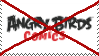 Anti-Angry Birds Comics Stamp by Eva-The-Sparrow