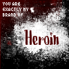 Brand of Heroin by FM-windwitch