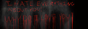I Hate Everything About You by awesomealicia89