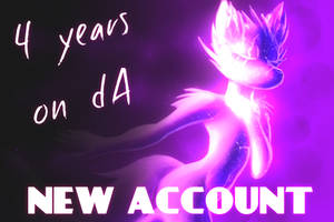4 Years On dA [[[MOVING TO NEW ACCOUNT]]]