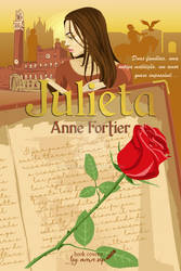Anne Fortier's Juliet book cover