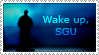 WAKE UP, SGU by Lorainneh