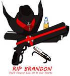 RIP Brandon by HieiSQueen