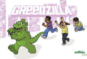 Greedzilla: King of Tyrants by mike-loscalzo