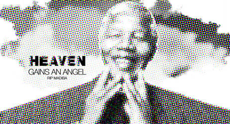 Heaven Gains An Angel - RIP Nelson Mandela