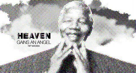 Heaven Gains An Angel - RIP Nelson Mandela
