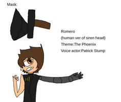 Romero(human version of siren head)