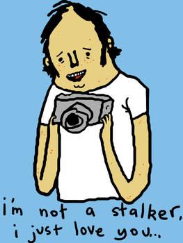 i'm not a stalker.