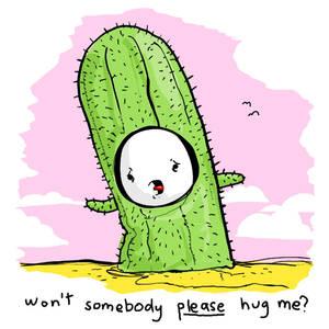 will somebody please hug me.